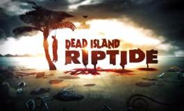 جزیره مردگان (نگاهی به بازی جذاب Dead Island:Riptide )