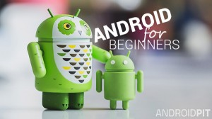 ANDROID_for_beginners_ANDROIDPIT