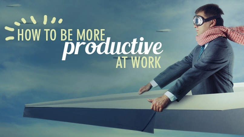 how-to-be-more-productive-at-work