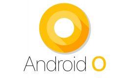اولین نسخه رسمی اندروید O احتمالا در آگوست منتشر شود