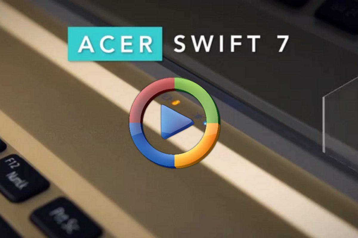 نگاهی به تمام قابلیتهای لپتاپ ایسر Swift 7 (ویدئو اختصاصی)