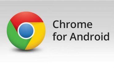 نسخه جدید مرورگر کروم با ویژگیهای جدید برای سیستمعامل اندروید منتشر شد