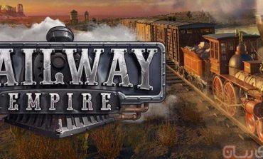 بررسی بازی Railway Empire؛ در دل تاریخ چه میگذرد؟!