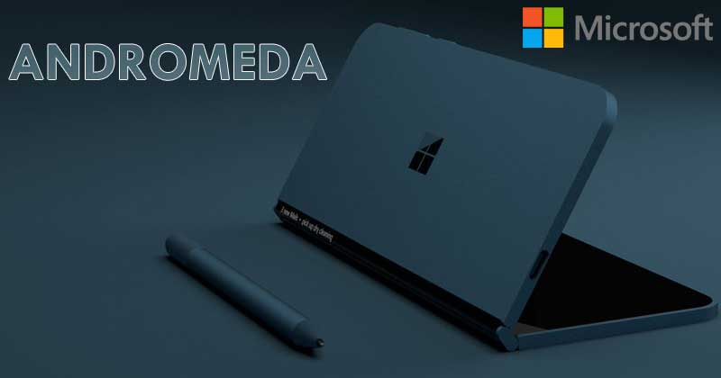 Microsofts-Foldable-Phone-Andromeda-Gets-Official-Tease بنا به اسناد داخلی مایکروسافت، اندرومدا یک سرفیس تاشو خواهد بود