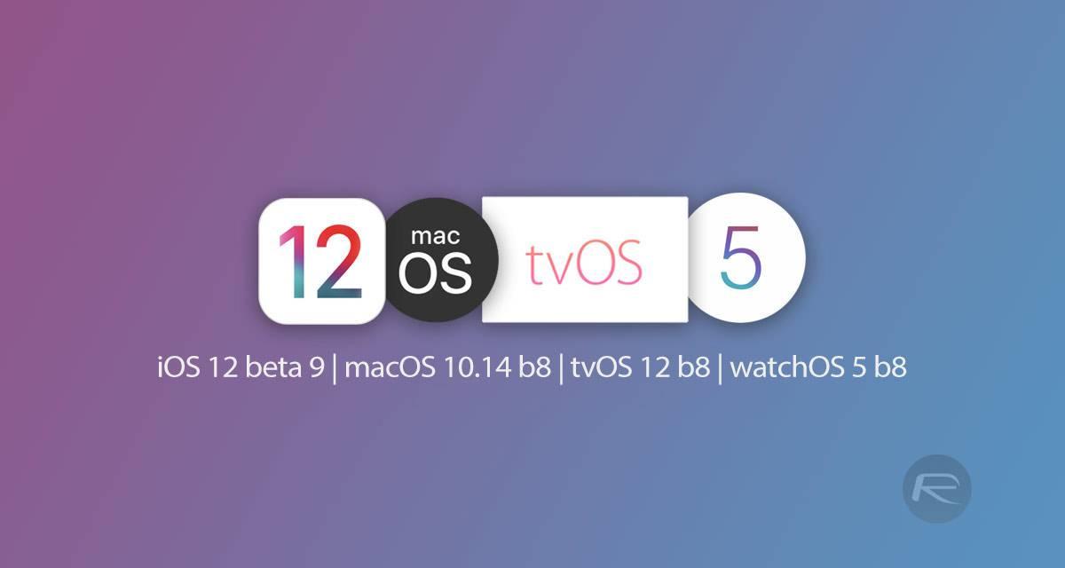 beta-9-ios-12-tvOS-12-b8-macOS-10.14-b8-watchOS-5-b8 آپدیت iOS 12 برای تمام کاربران اپل رسما منتشر شد